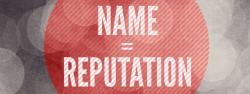 Name_Equals_Reputation