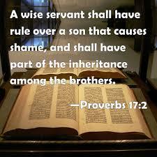 Proverbs 17.2