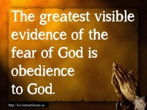 The-greatest-visible-evidence-of-the-fear-of-God-is-obedience-to-God_-e1343146179902