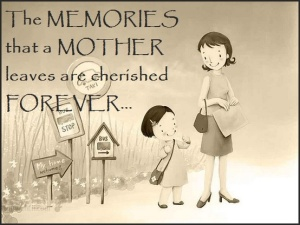 memories a mother leaves