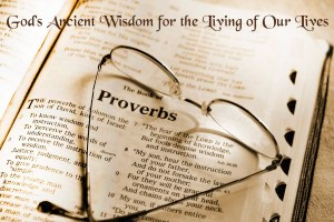 Wisdom - proverbs