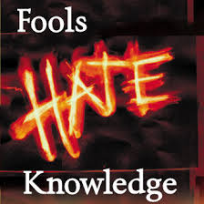 fools hate knowledge