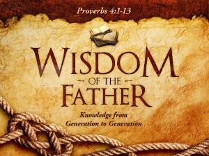 father's wisdom