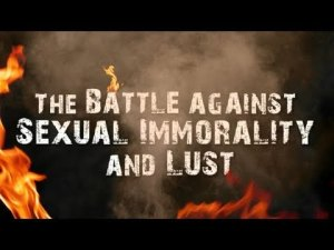Fire of sexual immorality