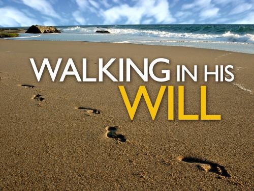 walking in God's will