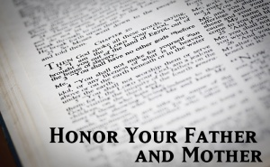 Honor you father and mother
