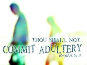 not commit adultery